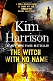 The Witch With No Name (Rachel Morgan 13)