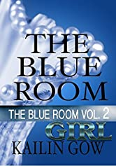 The Blue Room Girl Vol. 2: The Blue Room Series