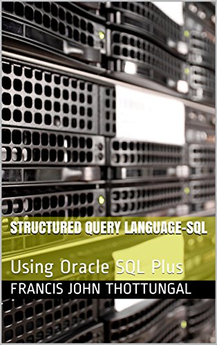 Download for free Structured Query Language-SQL: Using Oracle SQL Plus