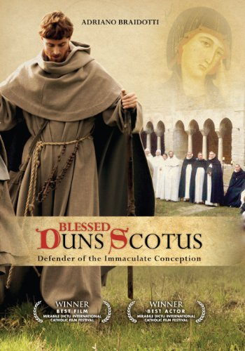 Blessed Duns Scotus: Defender of the Immaculate Conception ()
