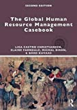img - for The Global Human Resource Management Casebook (Global HRM) book / textbook / text book