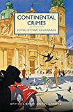 Continental Crimes (British Library Crime Classics)