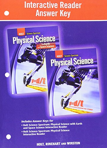 Holt Science Spectrum: Physical Science with Earth and Space Science: Interactive Reader Answer Key