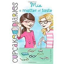 Mia a Matter of Taste