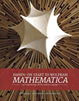 Hands-On Start to Wolfram Mathematica Front Cover