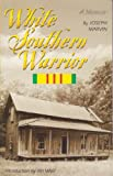 White Southern Warrior, Joseph Marvin, 0970115601