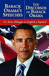 Barack Obama's Speeches/Los Discursos de Barack Obama: Un Texto Bilingüe in English y Español