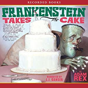 Frankenstein Takes the Cake Audiobook