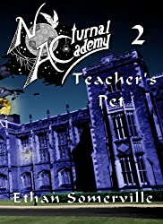 Nocturnal Academy 2 - Teacher's Pet