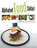Alphabet Food Safari by Foyster, Annie (2014) Paperback