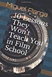 img - for 10 Lessons They Won't Teach You in Film School book / textbook / text book