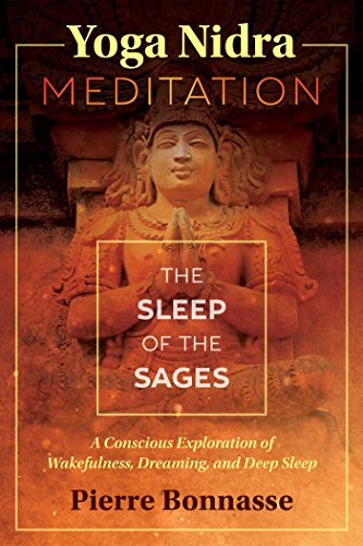 Yoga Nidra Meditation: The Sleep of the Sages