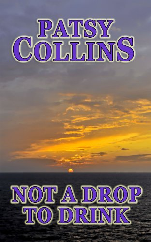 Book: Not a Drop to Drink by Patsy Collins