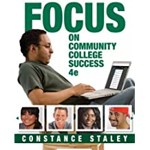 FOCUS on Community College Success (Cengage Learning's FOCUS Series)
