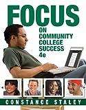 FOCUS on Community College Success 4th Edition