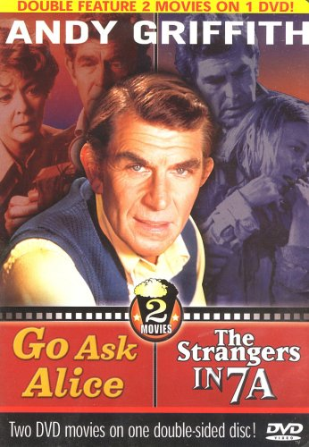 (Andy Griffith - Go Ask Alice , The Strangers In 7A)