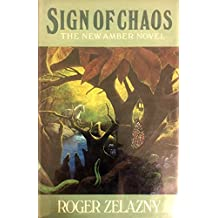 Sign of Chaos: The New Amber Novel