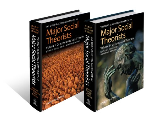 The Wiley-Blackwell Companion to Major Social Theorists, 2 Volume Set (Wiley Blackwell Companions to Sociology) Pdf