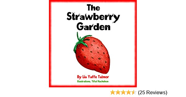 Childrens book the strawberry garden value tales bedtime childrens book the strawberry garden value tales bedtime picture book for early reader 1 kids short stories collection a goodnight bedtime fandeluxe Gallery
