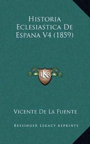 Descargar Historia Eclesiastica De Espana V4 1859 Pdf