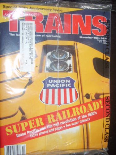 1995 Train - Trains: The Magazine of Railroading (November, 1995)