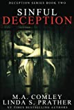 img - for Sinful Deception: Book 2 in the gripping Deception series book / textbook / text book
