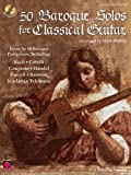 50 Baroque Solos for Classical Guitar, Mark Phillips, 1575607409