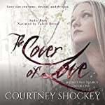 The Cover of Love: Selene's Pass Trilogy, Volume 1 | Courtney Shockey