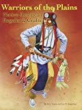 img - for Warriors of the Plains: Native American Regalia & Crafts by M S Tucker (2013-09-05) book / textbook / text book