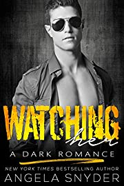 Watching Her: A Dark Romance (Keep Me Series Book 3)