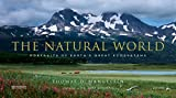 img - for The Natural World: Portraits of Earth's Great Ecosystems book / textbook / text book
