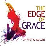 The Edge of Grace   Christa Allan