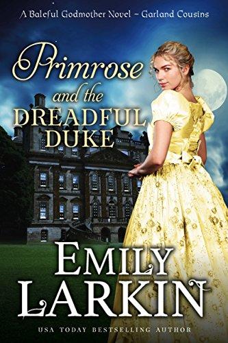 Primrose And The Dreadful Duke A Baleful Godmother Novel Garland