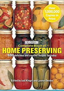 Bernardin Complete Book of Home Preserving: 400 Delicious and Creative Recipes for Today (0778801373)   Amazon Products