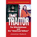 "TRAITOR: The Whistleblower and the ""American Taliban"" (Foreword by Glenn Greenwald)"
