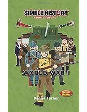 Simple History: World War I