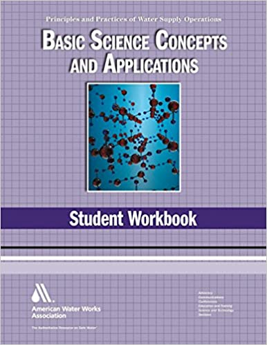 WSO Basic Science Concepts and Application Principles and Practices of Water Supply Operations