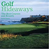 Golf Hideaways, David Chmiel, 0847826120