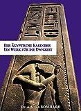 Der Agyptische Kalender: Ein Werk Fur Die Ewigkeit