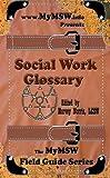 Social Work Glossary, Harvey Norris, 1477408886