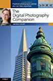 The Digital Photography Companion, Story, Derrick, 0596517661