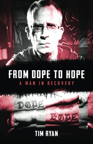 From Dope to Hope: A Man in Recovery