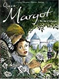 Queen Margot: The Age of Innocence (v. 1) by Olivier Cadic (2007-02-09)