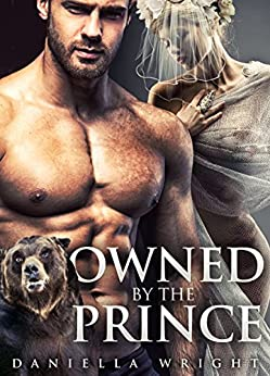 Owned By The Prince by [Wright, Daniella]