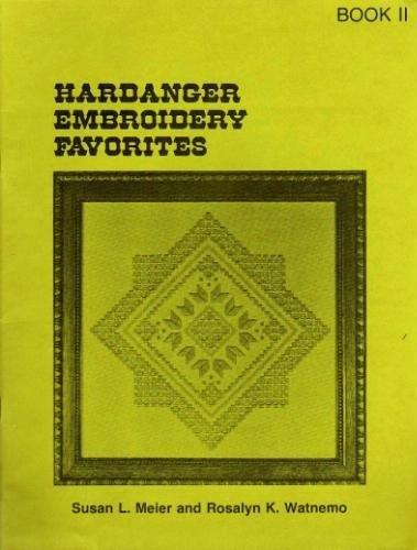 Hardanger embroidery favorites,: Book II