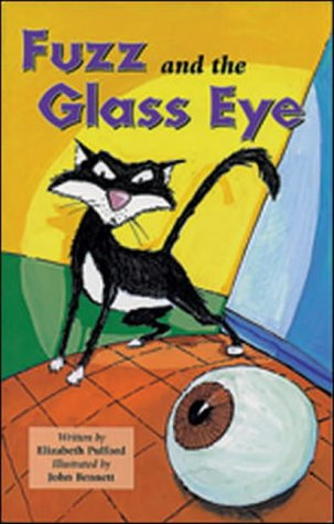 Fuzz and the Glass Eye: Confidence and Courage (Literacy Links Plus)