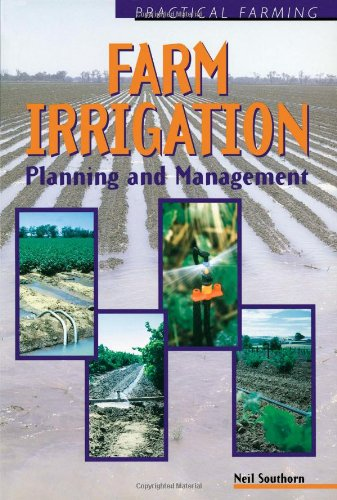 Farm Irrigation  Planning And Management  Planning And Management  Practical Farming