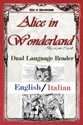 Alice in Wonderland: Dual Language Reader (English/Italian) by Brand: Study Pubs LLC