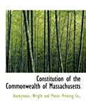 Constitution of the Commonwealth of Massachusetts, Anonymous and Anonymous, 1140047183