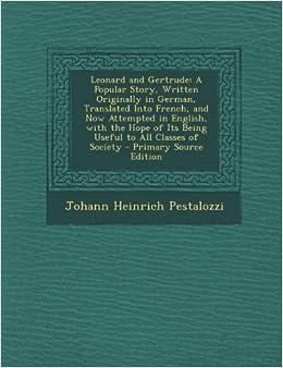 Leonard And Gertrude A Popular Story Written Originally In German